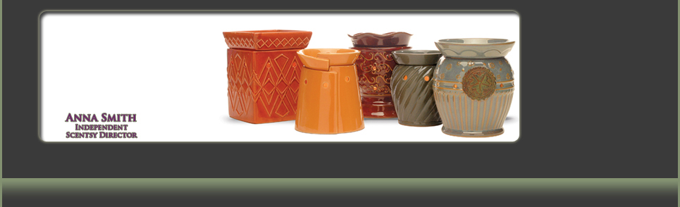Scentsy Candle Warmers, Anna Smith Independent Consultant